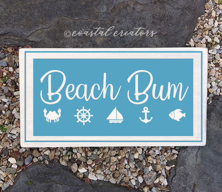 Beach Bum Wood Sign