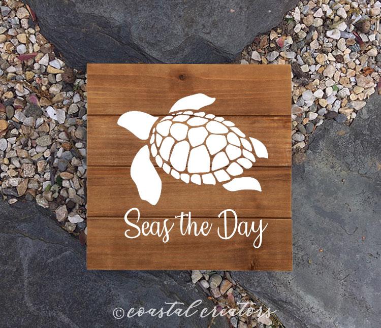 """Seas the Day"" Sea Turtle Wood Sign"