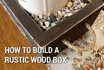 How to Build a Rustic Wood Centerpiece Box