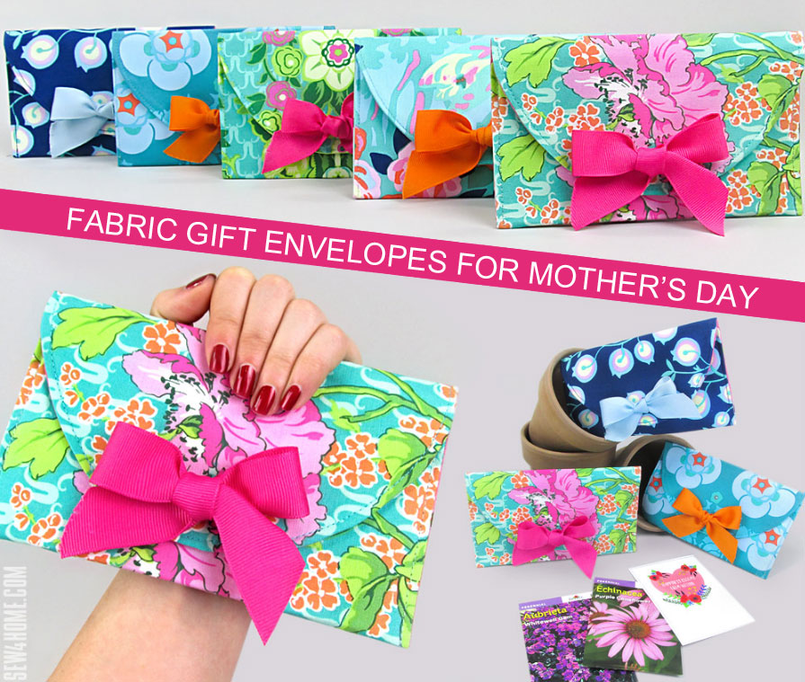 Handmade Mother's Day Gifts for Mom: Fabric Gift Envelopes