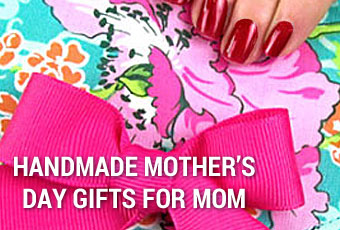 Handmade Mother's Day Gifts for Mom