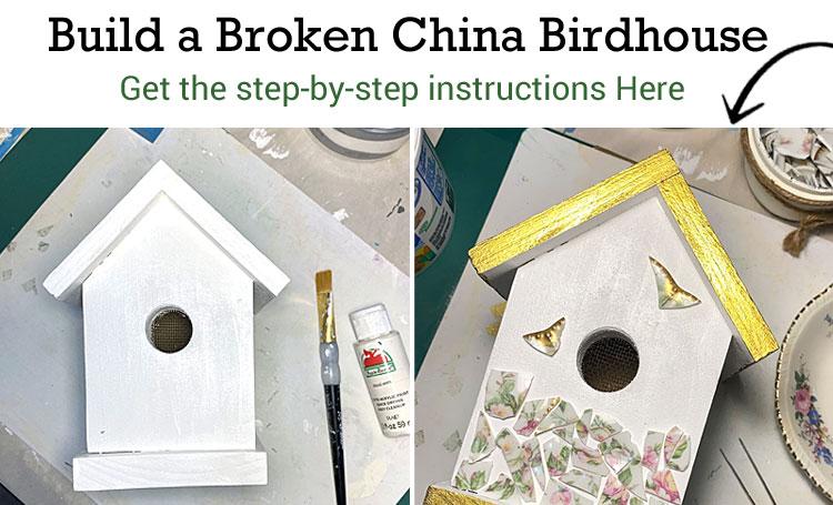 Build a Broken China Birdhouse