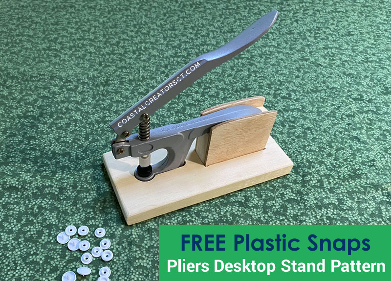 FREE KAMsnaps Plastic Snaps Basic Pliers Desktop Stand Pattern