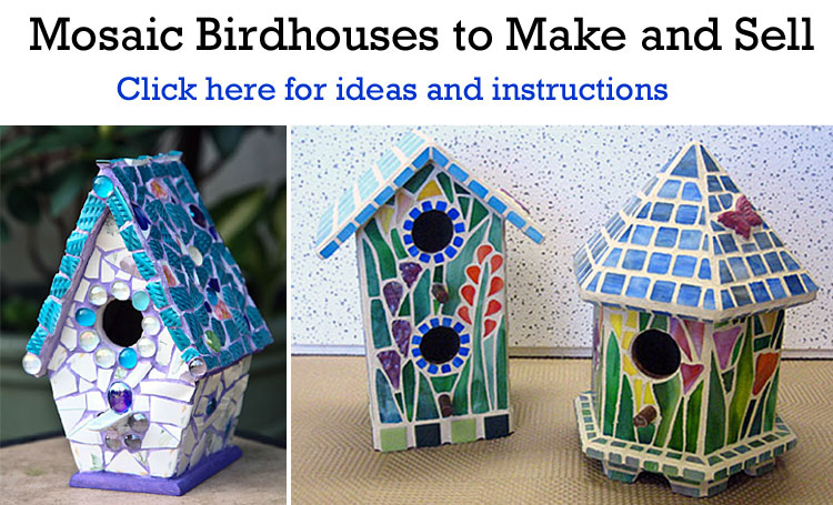Mosaic Birdhouses to Make and Sell